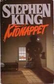 """""""Kidnappet"""" av Stephen King"""