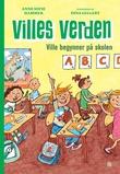 """""""Ville begynner på skolen"""" av Anne Sofie Hammer"""