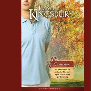 """""""Skumring"""" av Karen Kingsbury"""