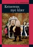 """""""Keiserens nye klær"""" av H.C. Andersen"""
