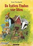 """""""Da katten Findus var liten"""" av Sven Nordqvist"""