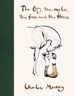 """""""The boy, the horse, the fox and the mole"""" av Charlie Mackesy"""