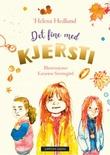 """Det fine med Kjersti"" av Helena Hedlund"