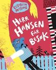 """""""Herr Hansen får besøk"""" av Elisabeth Moseng"""