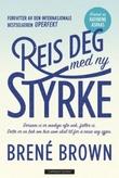 """""""Reis deg med ny styrke"""" av Brené Brown"""