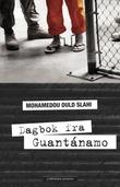 """""""Dagbok fra Guantánamo"""" av Mohamedou Ould Slahi"""