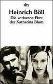 """""""Die Verlorene Ehre Der Katharina Blum"""" av Heinrich Boll"""