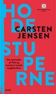 """""""Hodestuperne om mennesker på flukt og kunsten å motstå tyngdekraftens fristelse"""" av Carsten Jensen"""