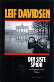 """""""Den siste spion"""" av Leif Davidsen"""