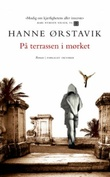 """""""På terrassen i mørket"""" av Hanne Ørstavik"""