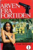 """""""Arven fra fortiden - 1"""" av Frank McDonald"""