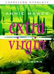 """Extra virgin - livet i Liguria"" av Annie Hawes"