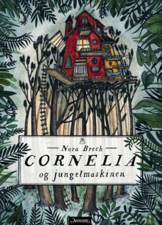 """""""Cornelia og jungelmaskinen"""" av Nora Brech"""