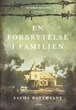 """""""En forbrytelse i familien"""" av Sacha Batthyany"""