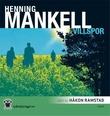 """""""Villspor"""" av Henning Mankell"""