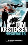 """""""Freshwater"""" av Tom Kristensen"""