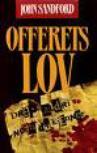 """""""Offerets lov"""" av John Sandford"""