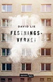 """Festningsverket - roman"" av David Lie"