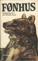 """""""Der Villmarka suser, etc"""" av Mikkjel Arnesen FØNHUS"""