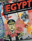 """""""Egypt - revolusjon i faraoenes land"""" av Torunn Berge"""
