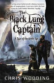 """The black lung captain - tales of the Ketty Jay"" av Chris Wooding"