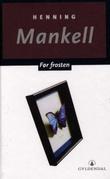 """""""Før frosten"""" av Henning Mankell"""