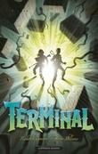 """""""Terminal"""" av Roderick Gordon"""