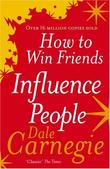 """""""How to Win Friends and Influence People"""" av Dale Carnegie"""