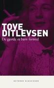 """""""De gjorde et barn fortred - roman"""" av Tove Ditlevsen"""