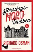 """""""Torsdagsmordklubben"""" av Richard Osman"""