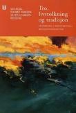 """""""Tro, livstolkning og tradisjon - innføring i kontekstuell religionsdidaktikk"""" av Geir Afdal"""