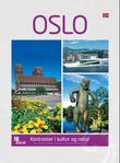 """""""Oslo kontraster i kultur og natur"""" av Katrine Mosfjeld"""