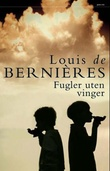 """""""Fugler uten vinger"""" av Louis De Bernières"""