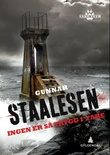 """""""Ingen er så trygg i fare - kriminalroman"""" av Gunnar Staalesen"""