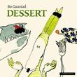 """""""Dessert"""" av Bo Gaustad"""