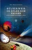 """""""Stjerner og epler som faller - en bok om oppdagelser og merkverdigheter i universet"""" av Ulf Danielsson"""
