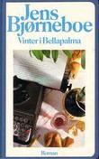"""""""Vinter i Bellapalma"""" av Jens Bjørneboe"""