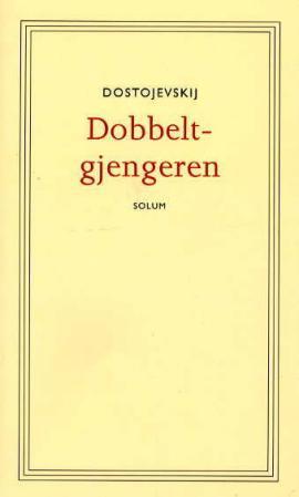 """""""Dobbeltgjengeren"""" av Fjodor Dostojevskij"""