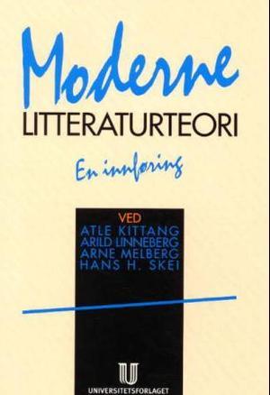 """""""Moderne litteraturteori - en innføring"""" av Atle Kittang"""