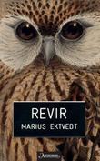 """""""Revir"""" av Marius Ektvedt"""