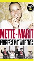 """""""Mette-Marit - prinsesse mot alle odds"""" av Håvard Melnæs"""