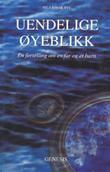 """""""Uendelige øyeblikk - en fortelling om en far og et barn"""" av Nils-Einar Rye"""