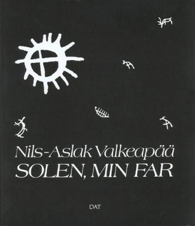 """Solen, min far"" av Nils-Aslak Valkeapää"