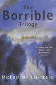 """The Borrible trilogy"" av Michael De Larrabeiti"