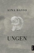 """""""Ungen roman"""" av Aina Basso"""