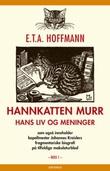 """""""Hannkatten Murr - hans liv og meninger"""" av E.T.A. Hoffmann"""