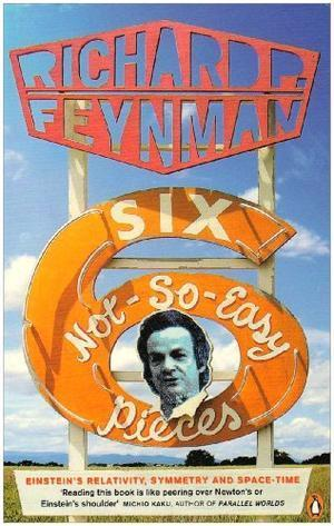 """""""Six Not-so-easy Pieces - Einstein's Relativity, Symmetry and Space-time (Penguin Press Science)"""" av Richard P Feynman"""