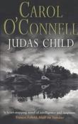 """""""Judas child"""" av Carol O'Connell"""