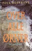 """""""Over alle ørner - noahs dager 1"""" av Poul Hoffmann"""