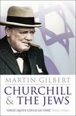 """Churchill and the Jews"" av Martin Gilbert"
